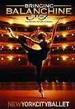 New York City Ballet: Bringing Balanchine Back