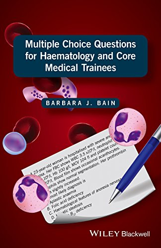 Multiple Choice Questions for Haematology and Core Medical Trainees (Internal Medicine Multiple Choice Questions And Answers)