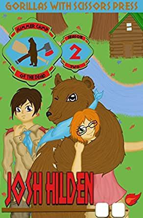 Amazon summer camp of the dead season 2 the complete second print list price 699 fandeluxe Ebook collections