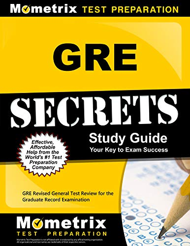 GRE Secrets Study Guide: GRE Revised General Test Review for the Graduate Record Examination