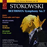 Stokowski / Beethoven: Symphony No. 7 / Bach: Passaacaglia and Fugue / Mendelssohn: Scherzo / Gluck: Sicilienne / Ben-Haim: From Israel