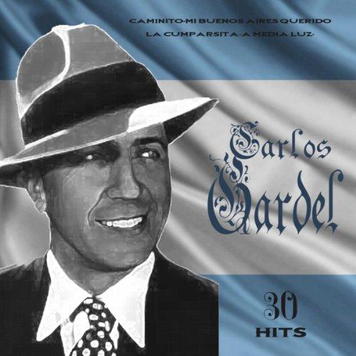 30 Hits Carlos Gardel