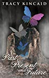 Past, Present and Future (The Family Tree Series Book 2)