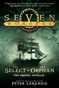 Seven Wonders Journals: The Select & the Orphan 0062238914 Book Cover