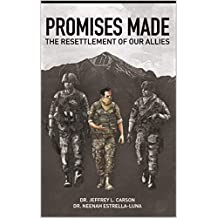Promises Made: The Resettlement of our Allies