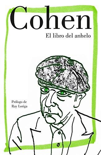 Libro del anhelo (POESIA) Tapa dura – 26 oct 2017 Leonard Cohen ALBERTO; MANZANO LIZANDRA LUMEN 8426404812