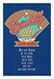 Baseball Lives, Mike Bryan, 0394564677