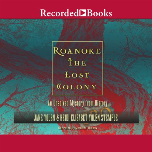 Roanoke: The Lost Colony - Kids Roanoke