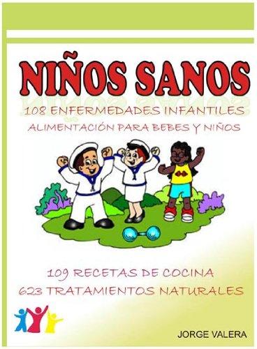 NIÑOS SANOS (108 Enfermedades infantiles: asma, bronquitis, anemia, alergias, etc