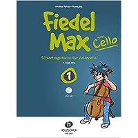 Fiedel-Max Goes Cello 1 (mit CD): 30 Vortragsstücke für Violoncello (1. Lage eng)