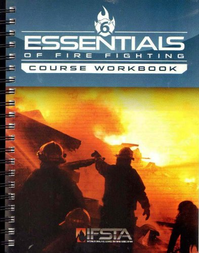 Essentials of Fire Fighting, 6/e Course Workbook