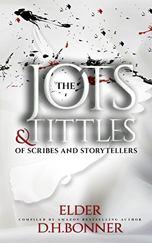 The Jots & Tittles of Scribes and Storytellers