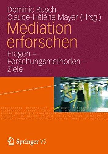 Mediation Erforschen: Fragen - Forschungsmethoden - Ziele (German Edition)