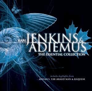 Karl Jenkins & Adiemus: The Essential Collection