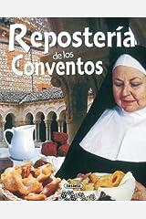 Reposteria De Los Conventos (El Rincón Del Paladar) Edición Kindle