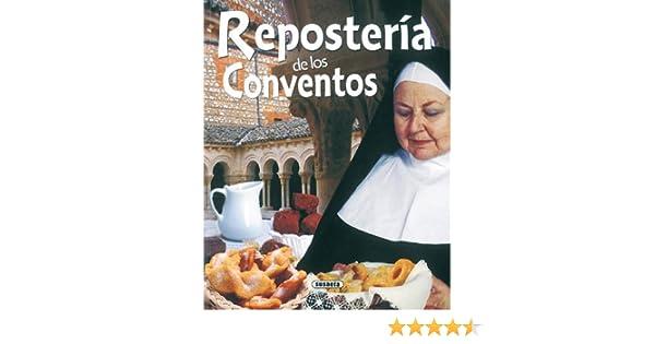 Reposteria De Los Conventos (El Rincón Del Paladar) eBook: Jean-Yves Prat, Equipo Susaeta: Amazon.es: Tienda Kindle