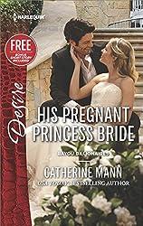 His Pregnant Princess Bride (Bayou Billionaires)