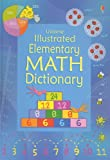 Illustrated Elementary Math Dictionary, Kirsteen Rogers and Tori Large, 0794521436