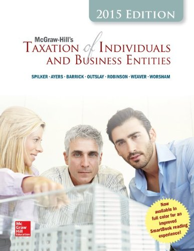 McGraw-Hill's Taxation of Individuals and Business Entities, 2015 Edition