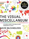 Visual Miscellaneum, The Revised And Updated: A Colorful Guide to the World's Most Consequential Trivia