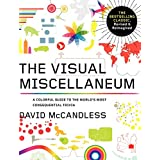 Visual Miscellaneum: The Bestselling Classic, Revised and Updated: A Colorful Guide to the World's Most Consequential Trivia