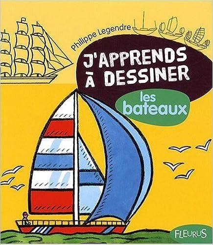 En ligne téléchargement J'apprends à dessiner les bateaux pdf, epub ebook