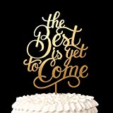 Gold ''The Best Is Yet To Come''Cake Toppers Wood Rustic Wedding Decor Anniversary Gifts Bridal Shower Party Decoration