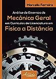 Análise de Ementas de Mecânica Geral em Currículos de Licenciatura em Física a Distância