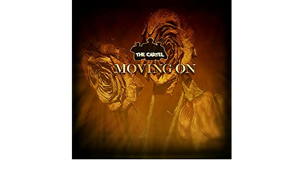 Moving On by The Cartel Sa on Amazon Music - Amazon.com