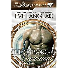 The Cyborg's Stowaway: In the Stars Romance (Gypsy Moth Book 2)