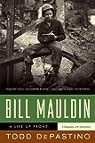 Bill Mauldin, Todd DePastino, 0393334880