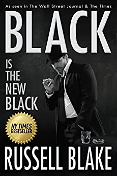 BLACK Is The New Black (BLACK #3) by [Blake, Russell]