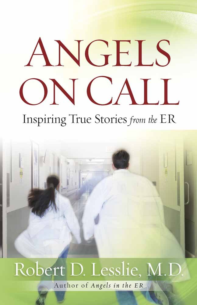 Angels on Call: Inspiring True Stories from the ER pdf epub
