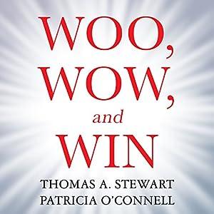 Woo, Wow, and Win Audiobook