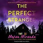 Perfect Stranger | Megan Miranda