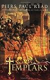 The Templars, Piers Paul Read, 0312555385