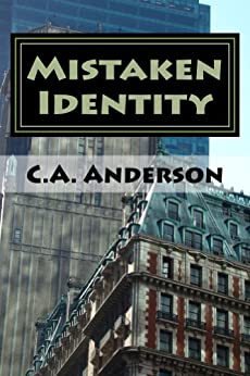 Mistaken Identity by [Anderson, C]