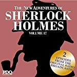 The New Adventures of Sherlock Holmes: The Golden Age of Old Time Radio Shows, Vol. 17   Arthur Conan Doyle