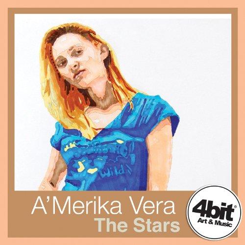 A'merika Vera - The Stars