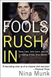 img - for Fools Rush In: Steve Case, Jerry Levin, and the Unmaking of AOL Time Warner book / textbook / text book