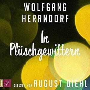 In Plüschgewittern Hörbuch