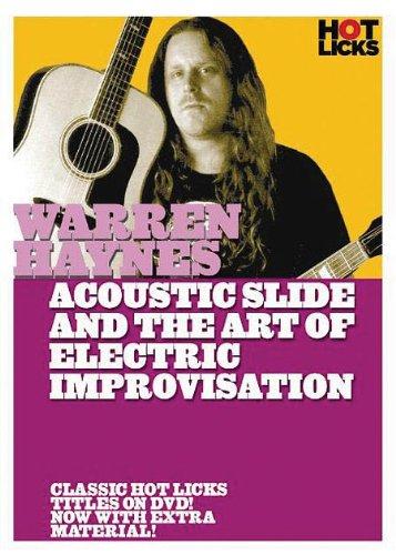 Warren Haynes 2: Acoustic Slide And The Art Of Electric Improvisation - DVD by Hal Leonard