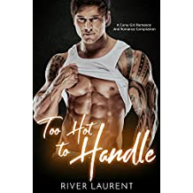 Too hot to handle: A curvy girl romance (And romance compilation)