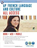 AP French Language and Culture All Access, Research and Education Association Editors and Advanced Placement Strategies, Inc Staff, 0738610607