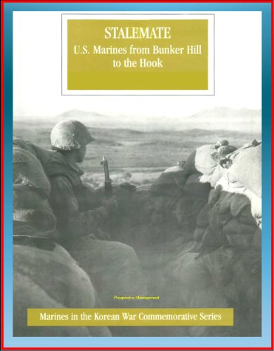 (Marines in the Korean War Commemorative Series: Stalemate, U.S. Marines from Bunker Hill to the Hook, 1st Marine Division, Imjin River, Kimpo Peninsula, Medal of Honor Winners, General Selden)