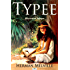 Typee (Illustrated Edition)