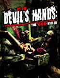By the Devil's Hands: The 666 Killer