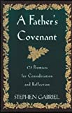 A Father's Covenant, Stephen Gabriel, 0060631600