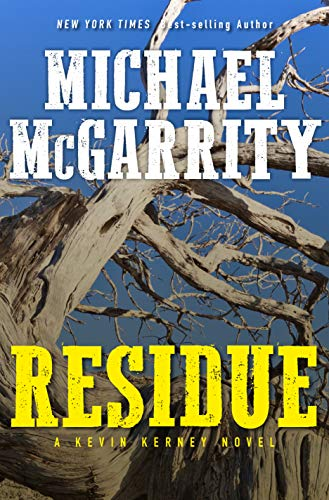 Residue: A Kevin Kerney Novel by [McGarrity, Michael]