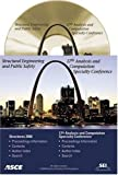 Structures Congress 2006 : Structural Engineering and Public Safety: Proceedings of the 17th Analysis and Computation Specialty Conference held in St. Louis, MO from May 18-20 2006, , 0784407916
